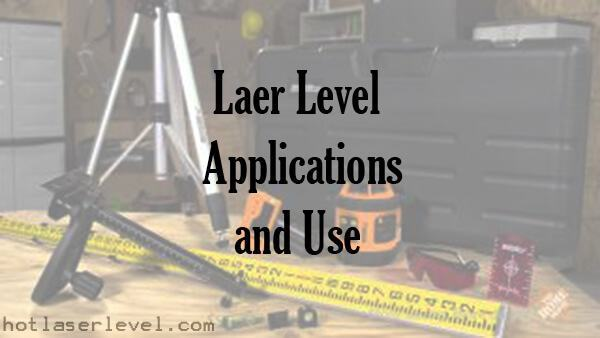 Laser-Level-Applications-and-use